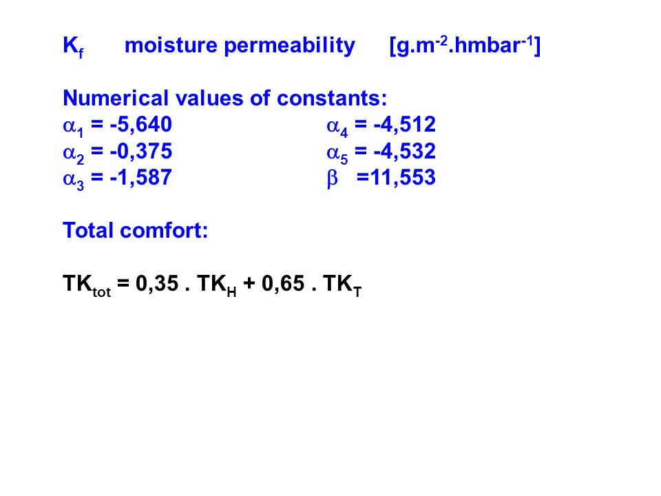 Kf moisture permeability [g.m-2.hmbar-1]